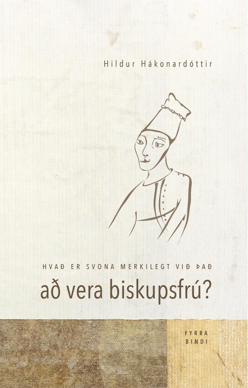 Biskupsfrúr, Hildur Hákonardóttir